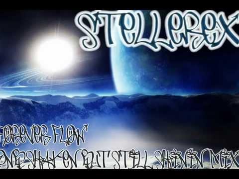Stellerex - Forever Flow (DnB Shaken But Still Shinin' Mix)