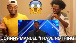 """Johnny Manuel: Guy Covers Whitney Houston's """"I Have Nothing"""" - America's Got Talent (REACTION)"""