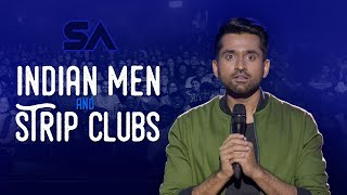 Indian Men and Strip Clubs | I Was Not Ready Da | Aravind SA