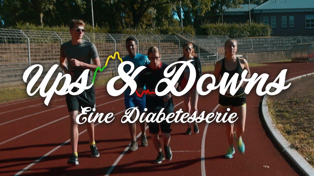Ups & Downs - Eine Diabetesserie (Trailer)