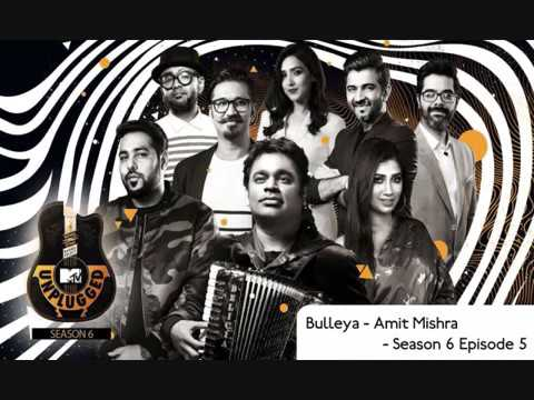 Bulleya ( unplugged ) - amit mishra