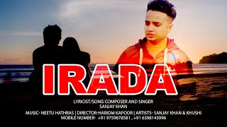 Irada Song  by Sanjay Khan | New Artist | latest love song | #newsinger #newsong #lovesong