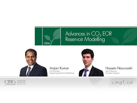 CMG Webinar: Advances in CO2 EOR Reservoir Modelling(2017)