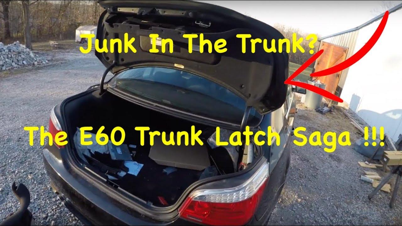 How To Fix A Bmw E60 Trunk That Will Not Open Broken Trunk Latch