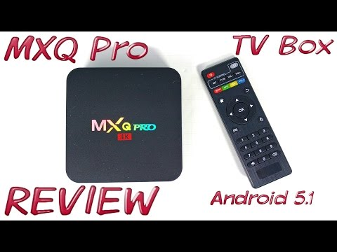 MXQ Pro TV Box REVIEW - Amlogic S905, Android 5.1