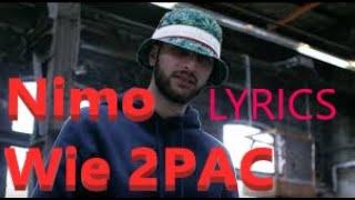 """Lyrics zu """"Nimo - Wie 2PAC"""""""
