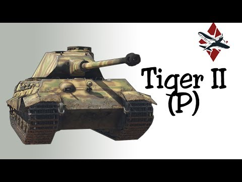 Tiger II (P) Tank Review | War Thunder