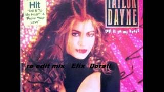 TAYLOR DAYNE - TELL IT TO MY HEART  12 extended mix edit by EFIX DORATI