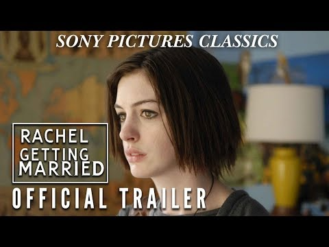 Rachel Getting Married | Official Trailer (2008)