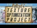 Fallout 4 : Texture Optimization Project