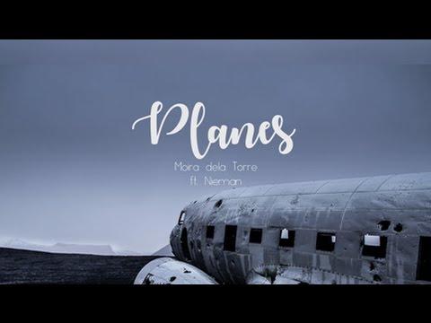Planes - Moira dela Torre ft.Nieman (Lyric Video)