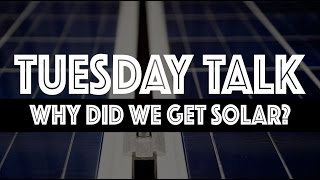 Tuesday Talk - Answering All Your Solar Questions