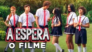 A ESPERA - O filme