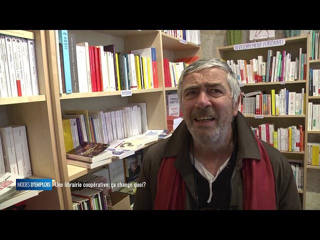 Modes d'emplois - Une librairie coopérative, ça change quoi ?