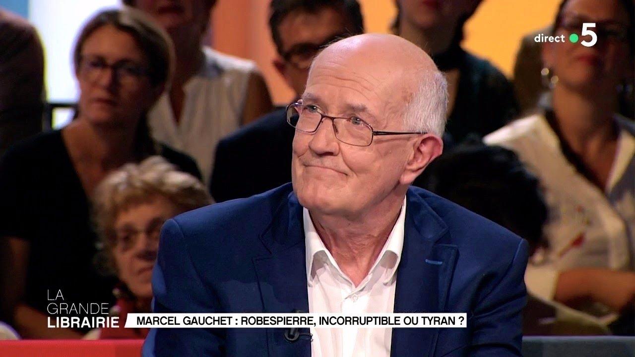 Robespierre, incorruptible ou tyran Marcel Gauchet ?