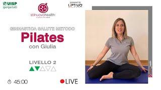 Ginnastica Salute Metodo Pilates - Livello 2 - 2 (Live)