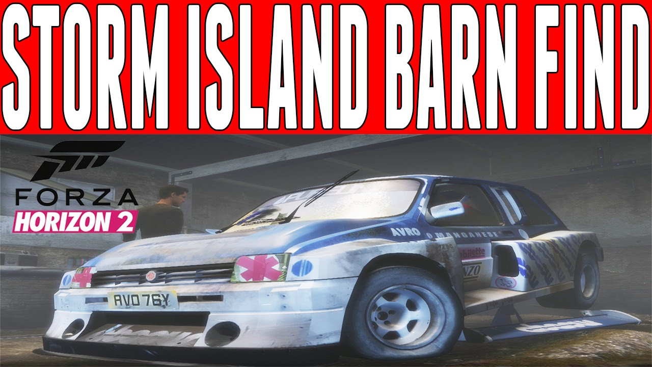 Forza Horizon 2 Storm Island Barn Find MG Metro 6R4 Location