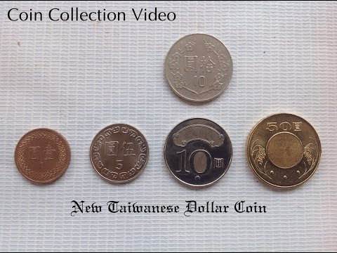 Coin Collection Video #1: New Taiwanese Dollar Coin