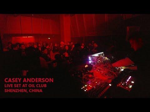 Casey Anderson @ Oil Club, Shenzhen, China - Live Modular Techno Set