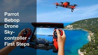 Parrot Bebop Skycontroller - First Steps [Setup And Hints]