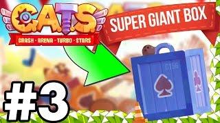 SUPER GIANT BOX - GEMMING SPREE...!!!! | C.A.T.S | Crash Arena Turbo Stars Gameplay Part 3