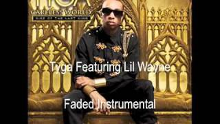 Tyga - Faded Instrumental Feat. Lil Wayne
