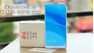 Huawei Nova 2s indonesia | Sang Adik Huawei V10 Ternyata Ganas !!