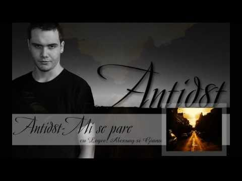 Antid8t - Mi se Pare (cu Legee, Alexsay si Giano)