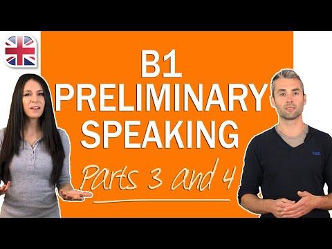 Cambridge B1 Preliminary Speaking Exam - How to Do Parts 3-4