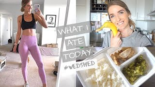 #WEDSHED   What I Eat In A Day for Weightloss