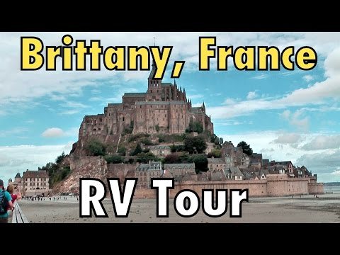 BRITTANY, FRANCE RV TOUR : The Full Monty