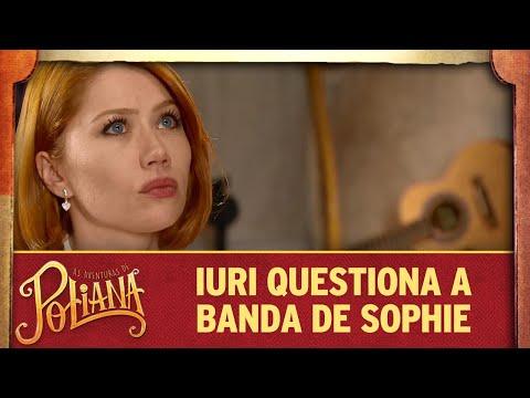 Iuri questiona a banda de Sophie | As Aventuras de Poliana