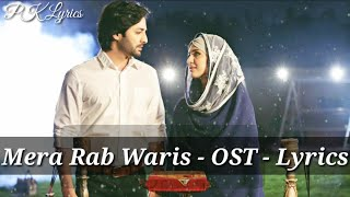 Mera Rab Waris OST Song (Lyrics) | Har Pal Geo | Mera Rab Waris OST