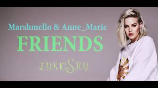 Marshmello Anne Marie FRIENDS Lyrics