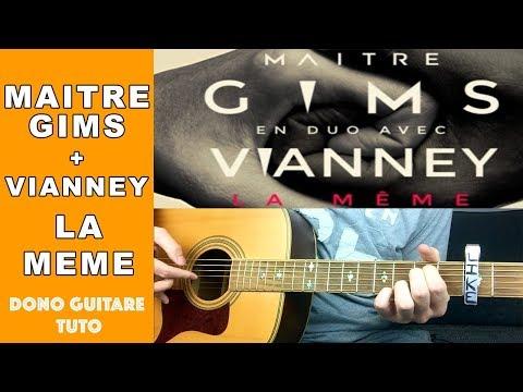 Maître Gims - La Même - En Duo Avec Vianney TUTO Niveau Moyen
