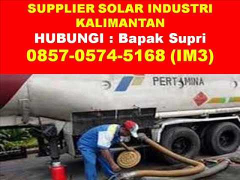 0857-0574-5168 (IM3), Solar Industri Pontianak, Harga Solar Industri Kalimantan Timur
