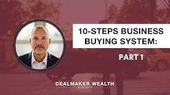The 10-step business buying system. Video 1 of 7.