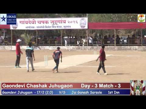 Gaondevi Juhugaon Vs Jai Ganesh Sarsole Match-3