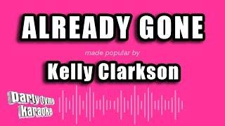 Kelly Clarkson - Already Gone (Karaoke Version)