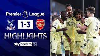 Pépé stars as Arsenal creep closer to Europe! | Crystal Palace 1-3 Arsenal | EPL Highlights