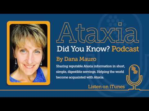 Ataxia - Did You Know?