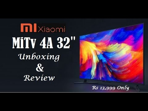 "⚡-xiaomi-mitv-4a-32""-smart-led-tv-review-&-unboxing-after-4-months-of-use-⚡"