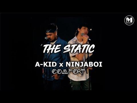 A-KID x NINJABOI - COMFORT | DJ Fuzz - The Static Mixtape