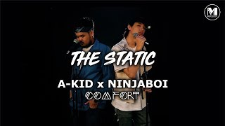 A-KID x NINJABOI - COMFORT | DJ Fuzz - The Static Mixtape [Official Video]