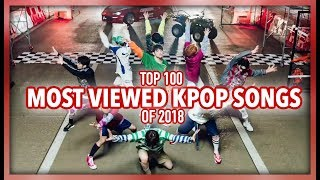 [TOP 100] MOST VIEWED K-POP SONGS OF 2018 | AUGUST