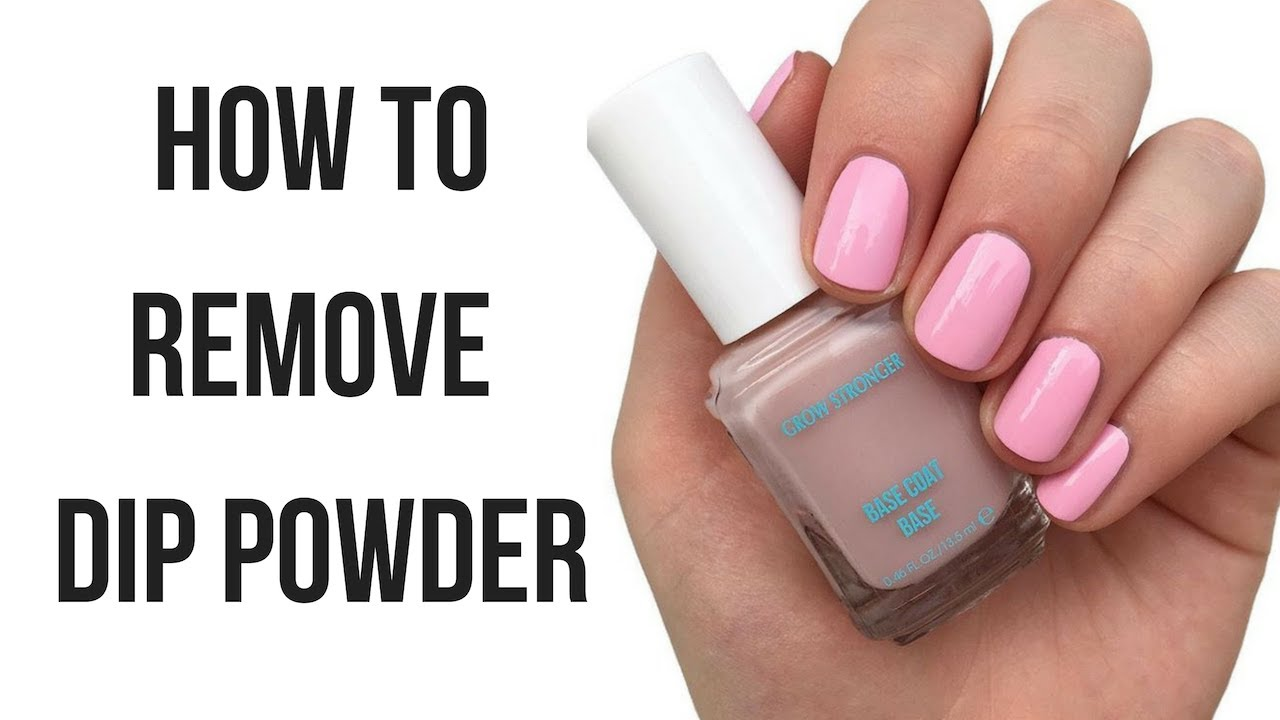 HOW TO REMOVE DIP POWDER NAILS - YouTube