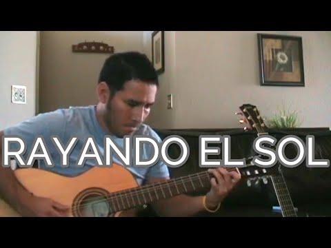 Maná - Rayando El Sol (Acoustic) - with TAB