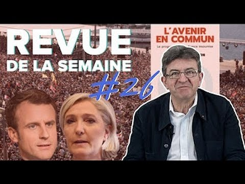 MÉLENCHON'S WEEKLY REVIEW #26 - THOUGHTS ON THE FIRST ROUND OF THE PRESIDENTIAL ELECTION