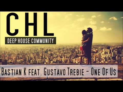 Bastian K feat. Gustavo Trebie - One Of Us