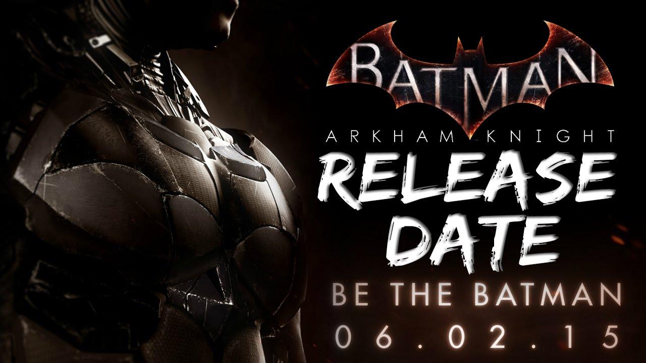 Batman arkham knight release date